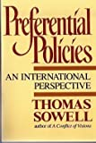 Preferential Policies: An International Perspective (0688109691) by Thomas Sowell