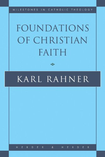 Foundations of Christian Faith. An Introduction to the...
