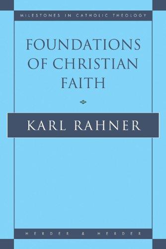Foundations of Christian Faith. An Introduction to the...