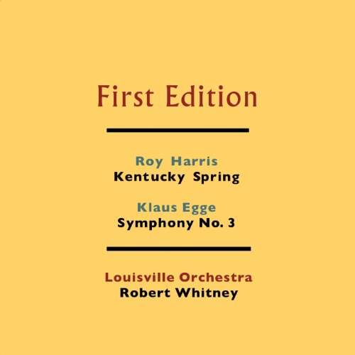 Roy Harris: Kentucky Spring - Klaus Egge: Symphony No. 3 (Roy Harris Symphony 3 compare prices)