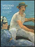 Splendid Legacy. The Havemeyer Collection (0870996657) by Alice Cooney Frelinghuysen