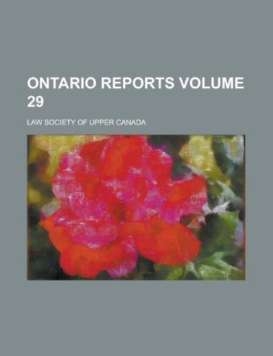 Ontario Reports Volume 29