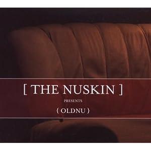 The Nuskin - Oldnu