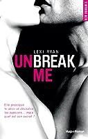Unbreak me tome 1 (Fran�ais)
