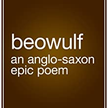 Beowulf (       UNABRIDGED) by Frances B. Grummere (translator) Narrated by Fleet Cooper