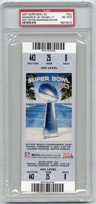 02/04/2007 Super Bowl Xli Full Game Ticket Colts (Indianapolis) Graded: Psa 8 - 400 Level (Silver $600) - Versus Bears