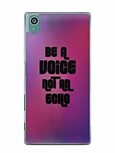 YuBingo Be a Voice, Not An Echo Designer Mobile Case Back Cover for Sony Xperia Z5