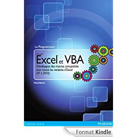 Excel et VBA: D�veloppez des macros compatibles avec toutes les versions d'Excel (de 1997 � 2010)