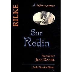 Sur Rodin - Rainer Maria Rilke