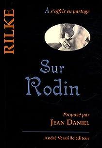 Sur Rodin par Rilke