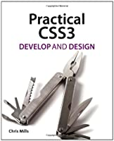 Practical CSS3: Develop and Design ebook download