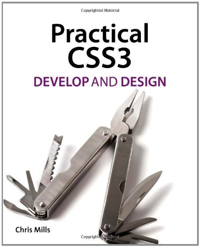Practical CSS3: Develop and Design Picture