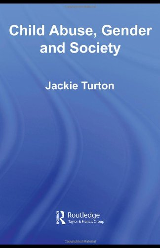 Child Abuse, Gender and Society (Routledge Research in Gender and Society)
