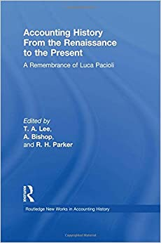 Accounting History from the Renaissance to the Present: A