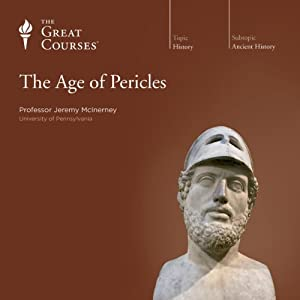 The Age of Pericles | [The Great Courses]