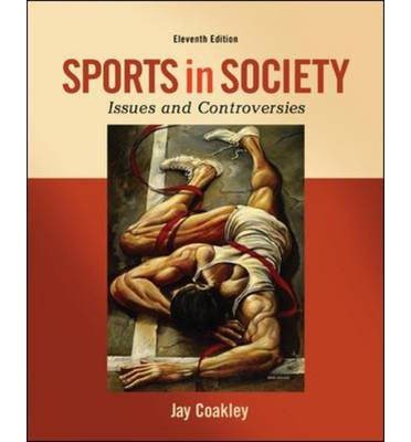 Sports in Society: Issues and Controversies (Int'l Ed)