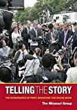 img - for Telling the Story: The Convergence of Print, Broadcast and Online Media book / textbook / text book