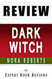 Dark Witch: Cousins ODwyer Trilogy, 1 by Nora Roberts -- Review