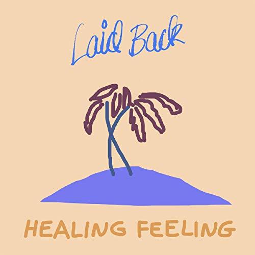 CD : LAID BACK - Healing Feeling