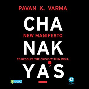 Chanakya's New Manifesto Audiobook