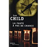 La faute  pas de chancepar Lee Child