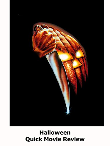 Review: Halloween Quick Movie Review