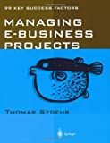 img - for Managing e-business Projects: 99 Key Success Factors book / textbook / text book