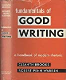 Fundamentals of Good Writing: A Handbook of Modern Rhetoric