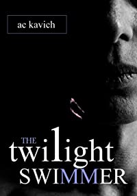 The Twilight Swimmer by A C Kavich ebook deal