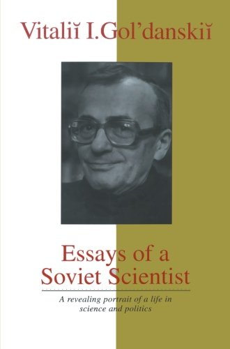 Essays of a Soviet Scientist (Masters of Modern Physics)