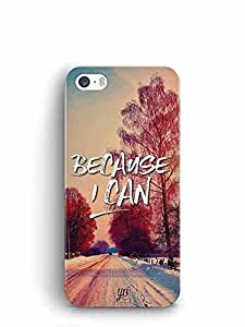 YuBingo Because I Can Designer Mobile Case Back Cover for Apple iPhone SE