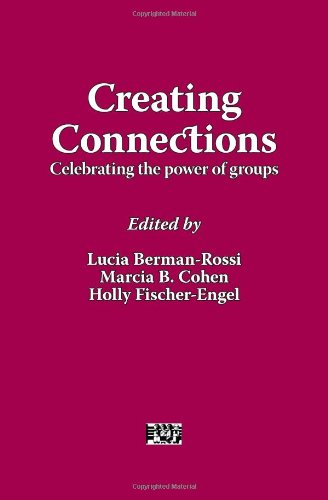 Creating Connections: Celebrating the Power of Groups (AASWG Proceedings)
