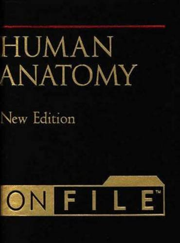 Human Anatomy on File& #153;: New Edition (Human Body On File, New Edition)
