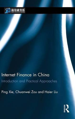 Internet Finance in China: Introduction and Practical Approaches (China Perspectives)