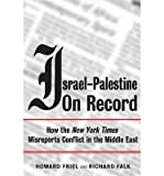 img - for [(Israel-Palestine on Record: How the