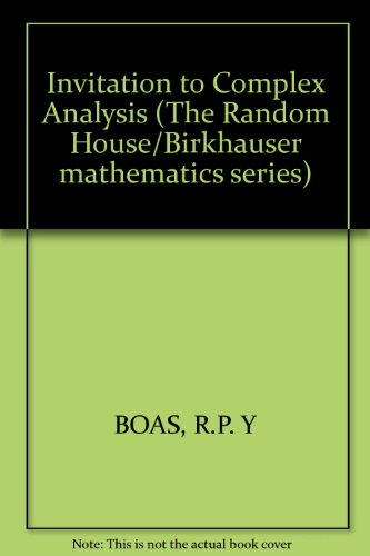 Invitation to Complex Analysis (The Random House/Birkhauser mathematics series)