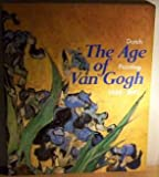 img - for The Age of Van Gogh: Dutch Painting 1880-1895 book / textbook / text book