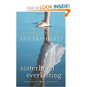 Sisterhood Everlasting: A Novel (The Sisterhood of the Traveling Pants)