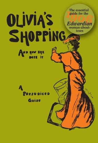 olivias-shopping-and-how-she-does-it-a-prejudiced-guide-to-the-london-shops