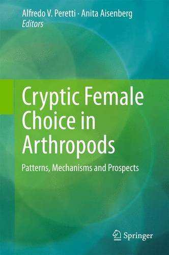 Cryptic Female Choice in Arthropods: Patterns, Mechanisms and Prospects PDF