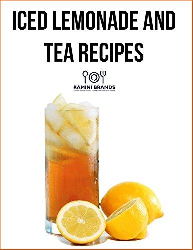 Bonus Iced Tea and Lemonade Recipes - Serve Ice Cold Drinks The Old ...