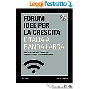 L'Italia a banda larga: Come una rete superveloce farà crescere l'Italia