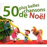 echange, troc Compilation - 50 Plus Belles Chansons De Noël