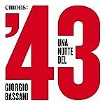 Una notte del '43 | Giorgio Bassani