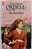 The Haymaker (0340186267) by Cadell, Elizabeth