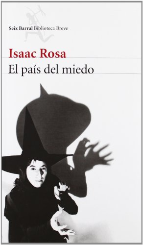 El pais del miedo / The country of fear (Spanish Edition)