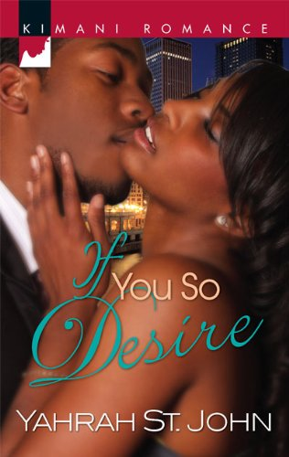 Image of If You So Desire (Kimani Romance)