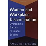 img - for Women and Workplace Discrimination: Overcoming Barriers to Gender Equality [Paperback] Raymond F. Gregory book / textbook / text book