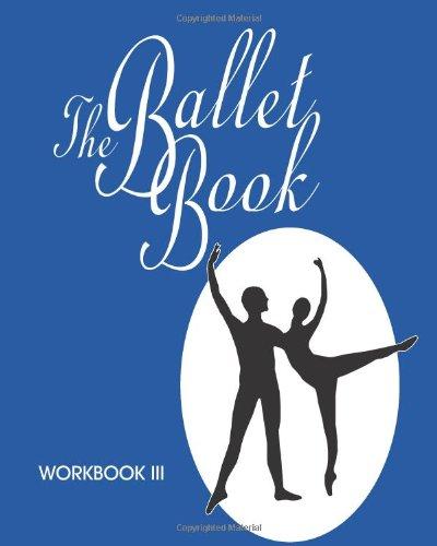 The Ballet Book: Workbook Series