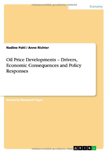 Oil Price Developments - Drivers, Economic Consequences and Policy Responses